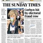SUNDAY TIMES: Corbyn hit by electoral fraud row #tomorrowspaperstoday https://t.co/27idLjoDYr