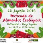 HOY Domingo #28ago (11h) #Mercado de #AlimentosEcológicos en #PlazaEspaña. Con @ucclprensa @Dip_Va y #CAECyL.👍🏻🌾 https://t.co/9wRcdVmyJV