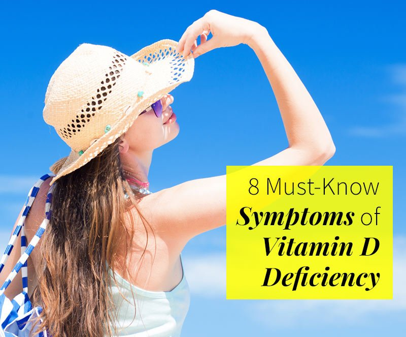 8 Must-Know Symptoms of Vitamin D