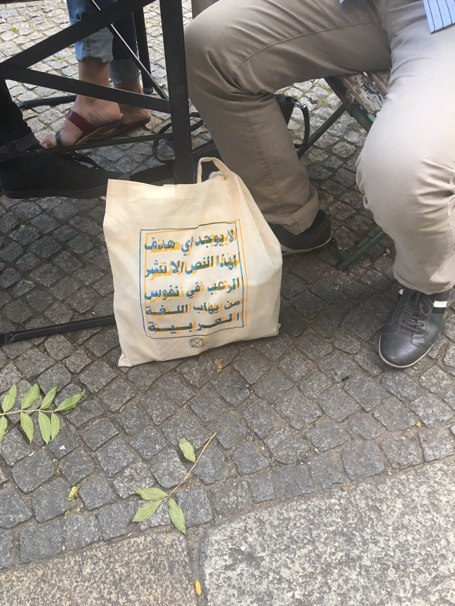 "in #Berlin, Bag reads: ""This text has no purpose other than to terrify those who are afraid of the Arabic language"" https://t.co/2ELLFBMzvG"
