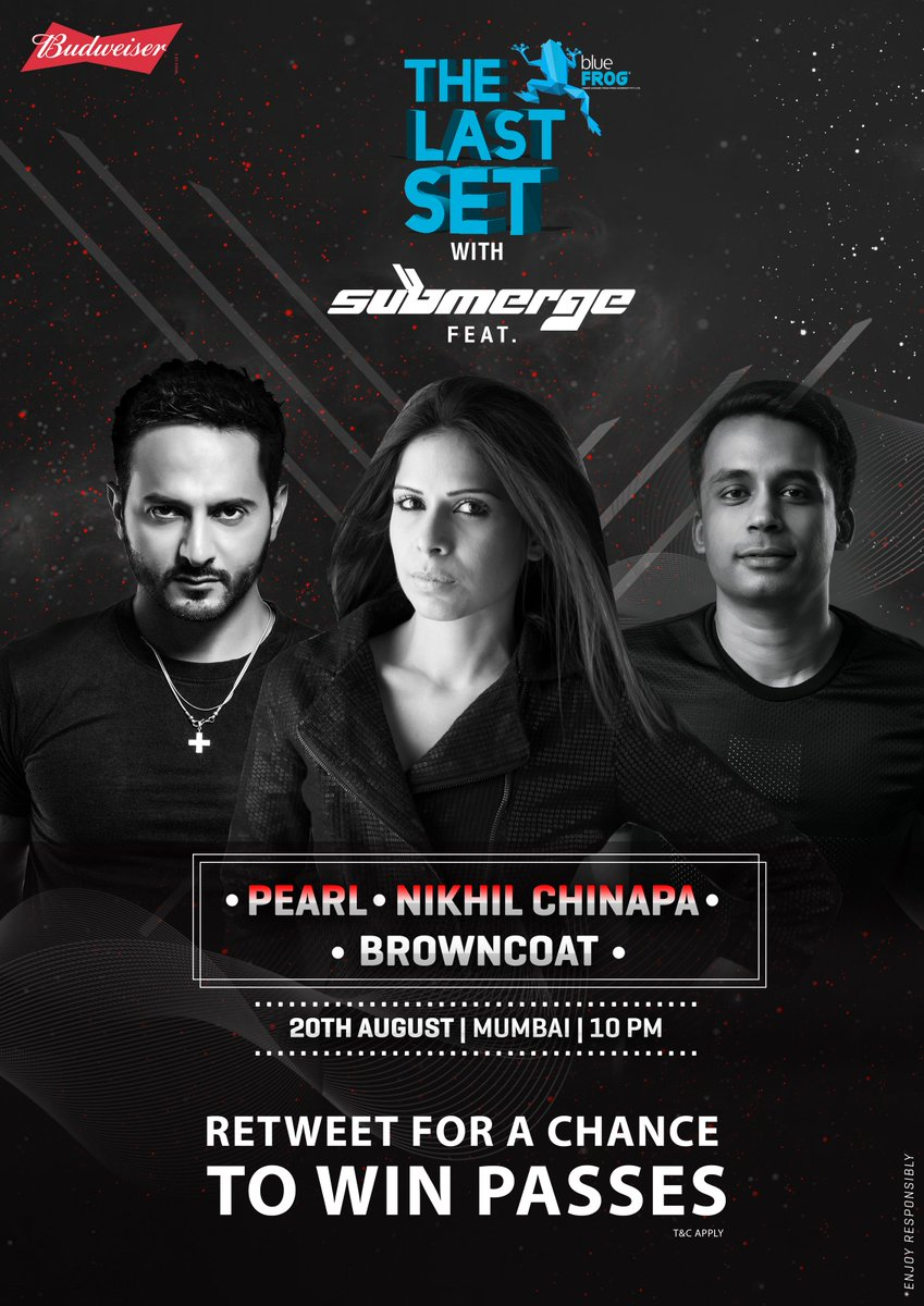 #Mumbai! RT to WIN FREE passes for Saturday's #TheLastSet with @nikhilchinapa @PearlMiglani & @NawedKhan_ Get going! https://t.co/5oUQAc9pNU