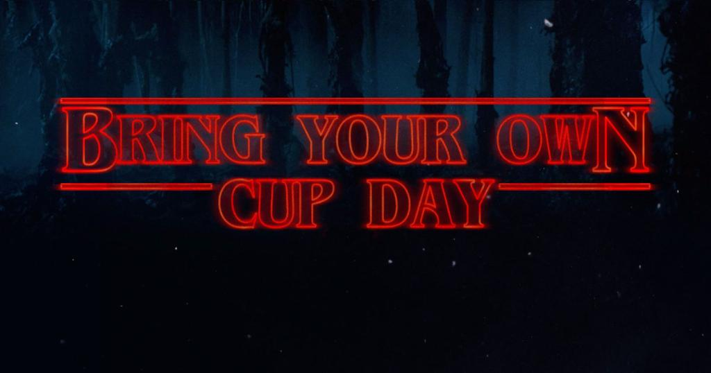 Usually, we supply the cups. But tomorrow, you can bring... weirder items