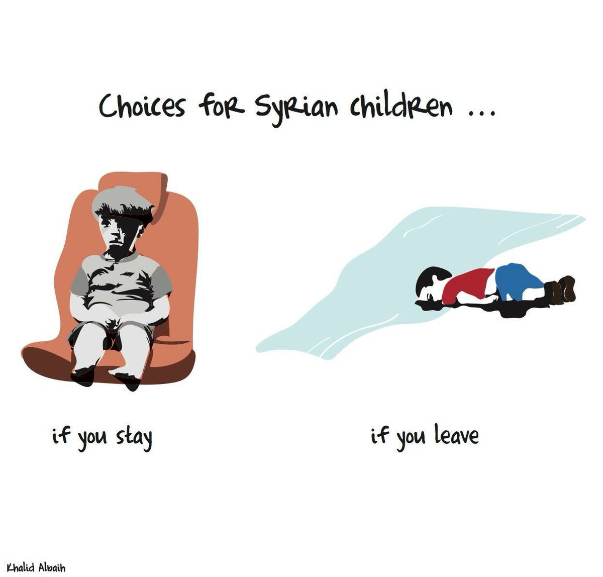 Choices for Syrian Children - Omran Daqneesh, 5yr old hit in #Aleppo. 3yr old Aylan Kurdi drowned in the Med. #Syria https://t.co/nWyHPRgDQN