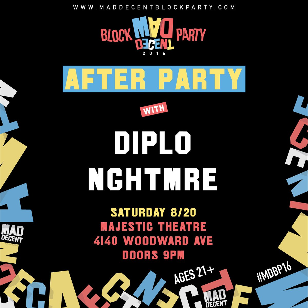 .@maddecent BP After Party will feature @diplo AND @NGHTMRE!!! Doors 9pm | 21+ | Tix: https://t.co/aGxKs0eed6 https://t.co/PpQymB2YFl