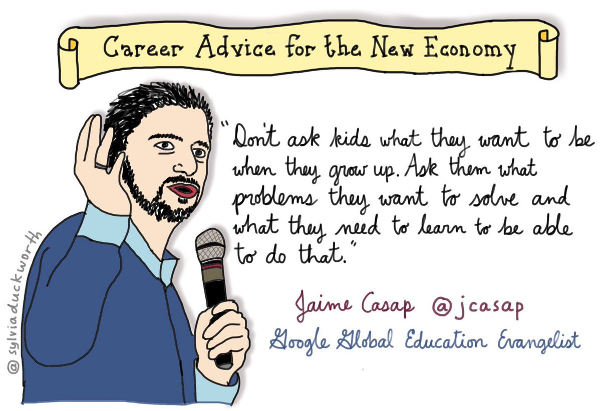 Don't ask kids what they want to be, ask what problems they will solve @jcasap #sketchnote @sylviaduckworth #edchat https://t.co/kM45DLKYWd