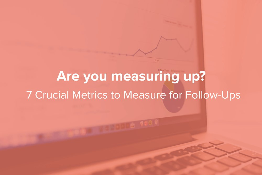 NEW POST ALERT: 7 Metrics to Measure for Follow-Ups https://t.co/IOWu9Gc9bY https://t.co/wry2DITGuM