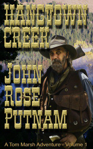 @JohnRosePutnam Lured by gold  Consumed by lust  ❈HANGTOWN CREEK❈ A Tom Marsh Adventure https://t.co/b9epcGj3ac https://t.co/UkGbwBpxAu