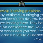 "LEADERSHIP: ""Leadership is solving problems. The day soldiers stop bringing you their problems is the day you..."" https://t.co/UH1BXlFlk8"