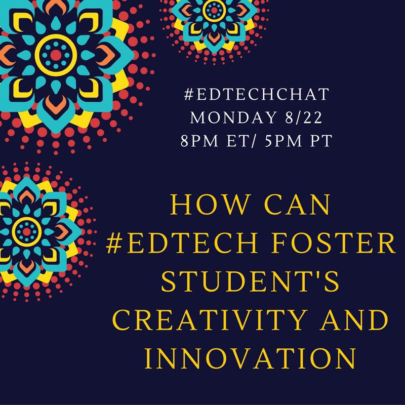 "Week 2 of ""The 4 C's"": How can #edtech foster student creativity and imagination? #Edtechchat Mon 8/22 8pmET/5pmPT https://t.co/KpiTFlq2i2"
