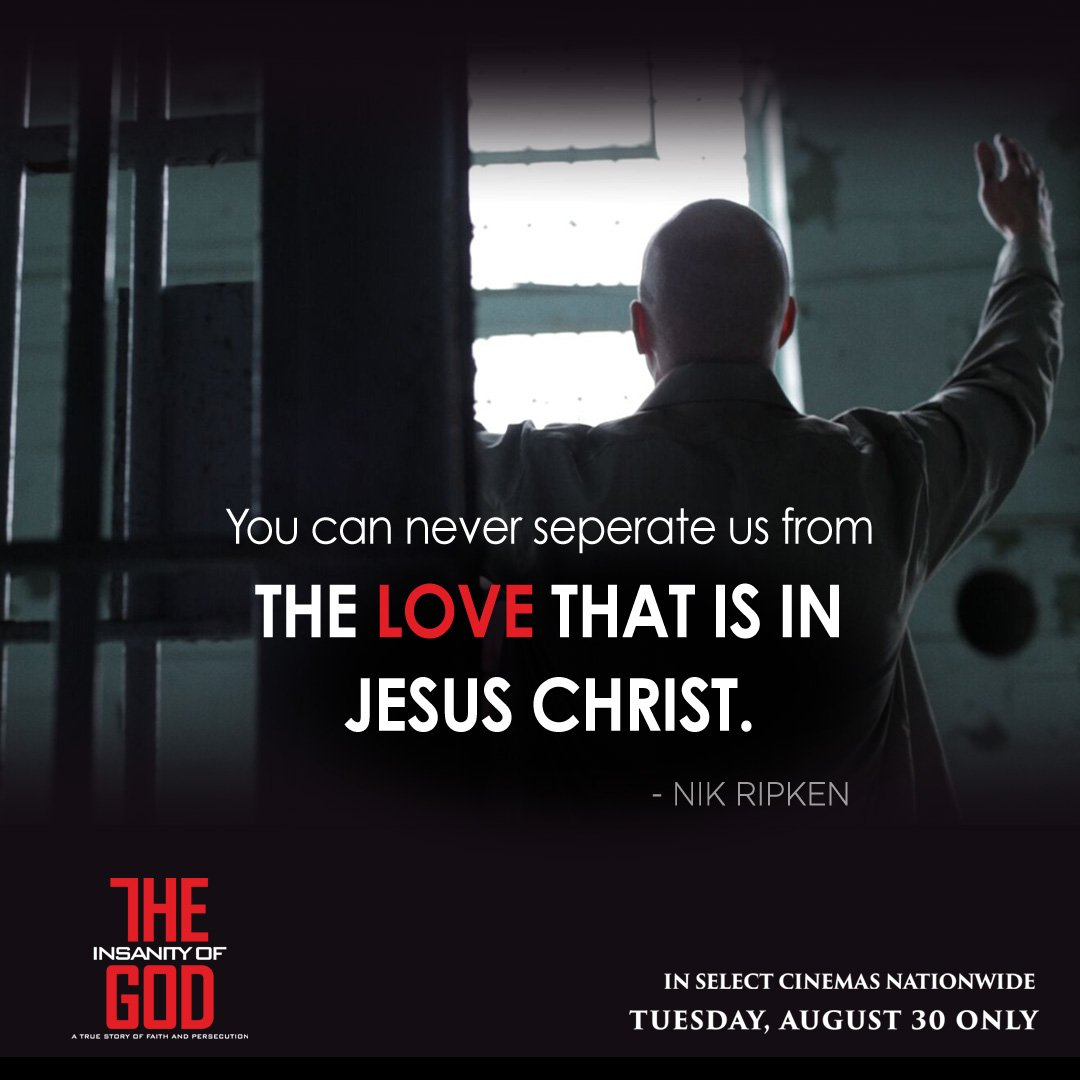 Insanity of God, In theaters Tues Aug 30!Tickets and theaters @ https://t.co/TWMypN2AjZ  #InsanityofGod @NikRipken https://t.co/UgNH8ryQbw