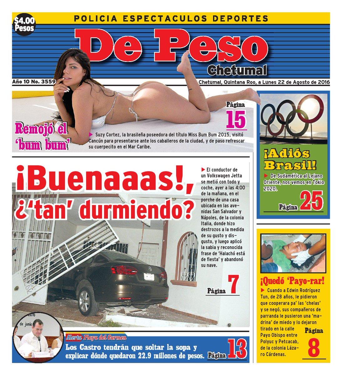RT @DPesoChetumal: Hoy en Portada #DePesoChetumal  ¡Buenaaas!, ¿'tan' durmiendo? Remojó el 'bum bum'  Adquierelo por $4.00 https://t.co/J5x…
