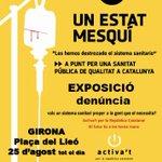"""25/08 Pl. del Lleó (Girona), expo-denúncia """"Un Estat mesquí"""" de @GxIANC @ANJI_Girones @LesVoltes https://t.co/aagk6pLNUd"""