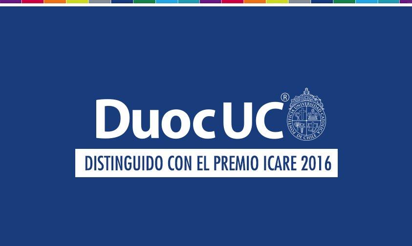 #DuocUC fue distinguido con el Premio Icare 2016 por nuestra contribución al desarrollo y progreso del país