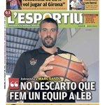 """""""No descarto que fem un equip a LEB"""". @MarcGasol en la portada de ledició gironina. @BasketGirona https://t.co/QCyqqMuF82"""