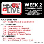 Week 2 games for @HSOTLive are SET! #HSOTLive GOW: @WJ_Wildcats @ @SJHSTrojans! https://t.co/eMtQmnuqia https://t.co/g66I88MtpP