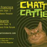 Our first release, @chattycatties, opens 9/2 at #SanFranciscos @roxietheater and 9/9 at #Seattle's @nwfilmforum! https://t.co/vqAmuzgqXQ