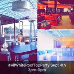#AllWhiteRoofTop Day Party (18+)   All White Mandatory   No SchoolNoWork Monday   3473 Old Norcross Rd Duluth https://t.co/ZnnQQjtOqu RT x22