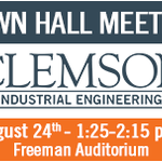 Join Clemson IE at its Town Hall Meeting today at 1:25 p.m. in Freeman Auditorium! https://t.co/4SorP4T94j