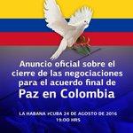 Hoy: anuncio oficial en La Habana s/ cierre negociaciones para acuerdo final d paz en #Colombia. #PazenColombia https://t.co/UobMaX6xZX