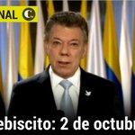 #ATENCIÓN El Plebiscito por la Paz se realizará el domingo 2 de octubre de este año: Santos #AcuerdoGobiernoFarc https://t.co/sRyJofwklC