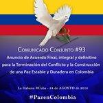 Comunicado Conjunto #93: Anuncio de Acuerdo Final, integral y definitivo... #PazEnColombia https://t.co/CEfHAHXpjA https://t.co/j1gswNg03g