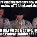 """.@aperturecinema presents new to @netflix and a review of """"A Clockwork Orange."""" #localcinema #WSNC #TLDShow https://t.co/CXrBuT22T4"""