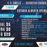 Valor de las entradas @CSEmelec vs @DeporCuenca viernes 26 agosto 19h30 Estadio #AlbertoSpencer https://t.co/hQwkREzTRO