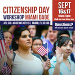 Apply for Citizenship on #CitizenshipDay! Workshop in #Miami. For more info https://t.co/zrKb0ZKqfI @SouthFlaAFLCIO https://t.co/qCkTCe5e80