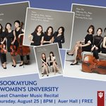 TONIGHT in Auer! Come hear chamber music from Sookmyung Womens University in South Korea: https://t.co/S0Fq0S9HSd https://t.co/F3CdS55NWo