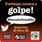 Participe do tuitaço : #SenadoVoteNão ! Não é impechment, é GOLPE! https://t.co/yjPzRGn1cr