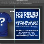 We want YOU to design the @OriginBank Loyal Blue Out tshirt this yr! Submit your design to latechsports@latech.edu! https://t.co/RWQUoHcJbg