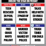 Teen pool rescue; #gcseresults; Grass Roots pullout; Murder victim named; #swfc & #twitterblades The Star on Friday: https://t.co/wxq3RhF7p7