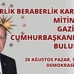 Haydi Gazişehir.. 🇹🇷🚩Birlik,Beraberlik ve Kardeşlik Mitingi 📅🚩28 Ağustos 🏟🚩Demokrasi Meydanı ⏰🚩16:30 @RT_Erdogan https://t.co/YoDOGgLJCY