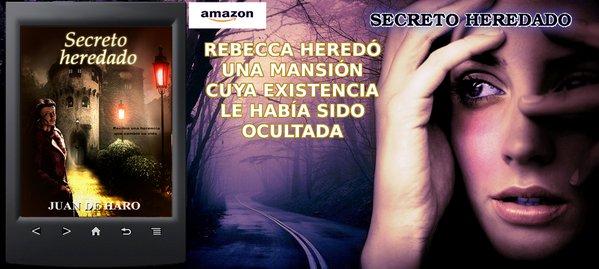 SECRETO HEREDADO, by Juan De Haro. Léela antes de que te desvelen el secreto https://t.co/Wrbu9tjQjF #romance #Leer https://t.co/WtPnuio1kn