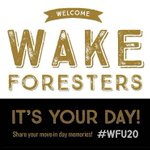 Wishing @WakeForest students a fun-filled move-in day! May today & the following 4yrs. forever inspire YOU! #WFU20 🎩 https://t.co/KzVaBZeIVe