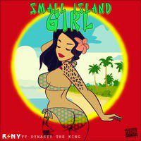 Small Island Girl (feat. Dynasty King) - Single by RSNY #Reggae #hiphop #dancehall #latin  https://t.co/dN1WckRSJ7 https://t.co/WynGs74LlP