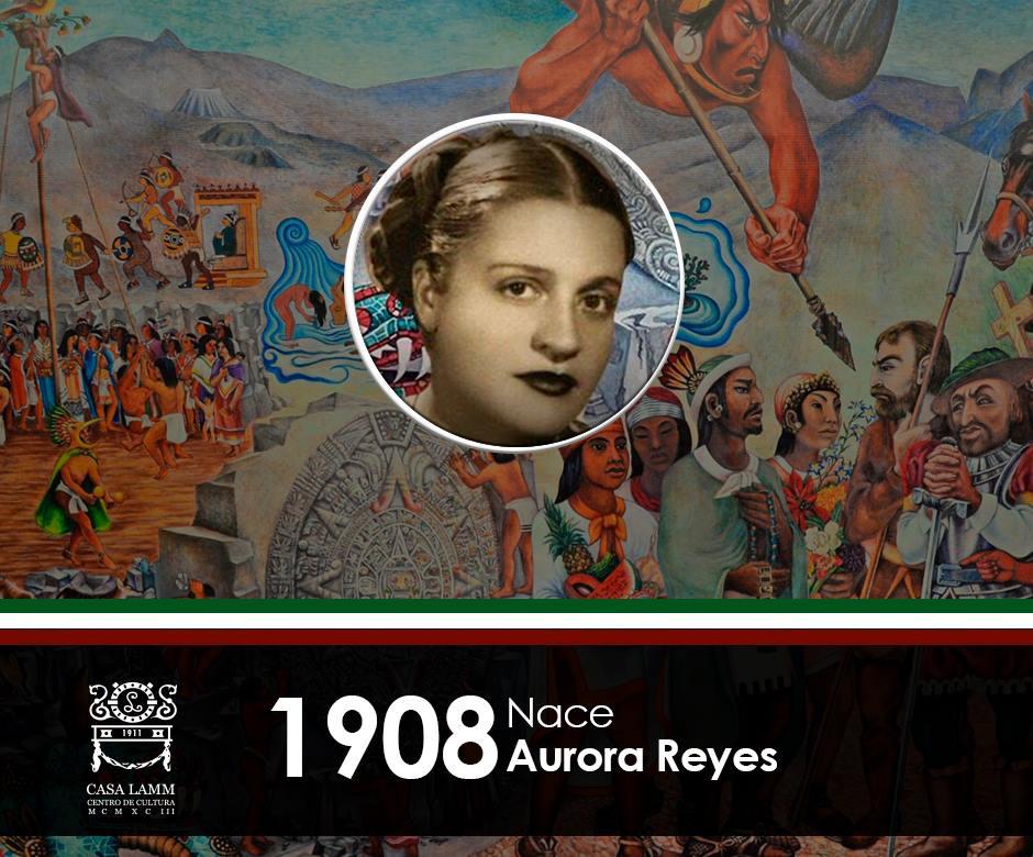 Nace en Hidalgo del Parral, Aurora Reyes, considerada la primera muralista mexicana. https://t.co/Px1Q3iTJD0