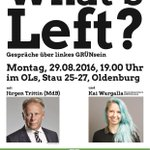 Liebe Oldenbürger: Wir schnacken heute abend über linkes Grünsein - kommt rum! Mit @JTrittin & @PeterMeiwald. https://t.co/Sjgj0hzAYp