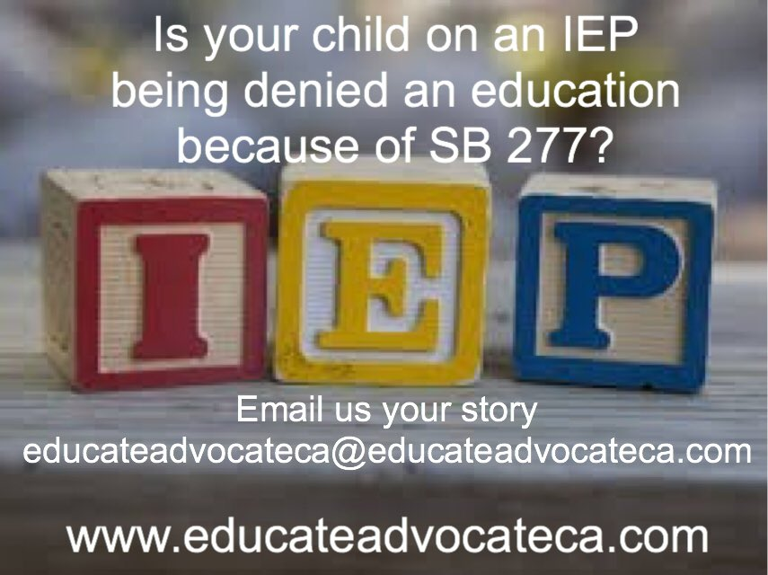 Is your child on an IEP being denied an education because of #sb277? Email us your story #HearUs #autism #IEP Plz RT https://t.co/5viuiLPtGc