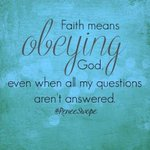 """""""Faith means obeying God, even when all my questions arent answered. ~ Renee Swope #MotivationMonday https://t.co/s1eThoKJIi"""