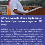 smritiirani: GST an example of how big tasks can be done if parties work together: PM Modi … https://t.co/GS4sxRepi4