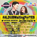 Yes we are, we are also #ALDUBWaitingForYES @mainedcm @aldenrichards02 @ALDUBARKADS @officialaldub16 -lai https://t.co/a5nbfQOVdD
