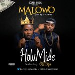 You love good music ?Then cop this : #MalowoByHOLUMIDE  @allin1holumide X @OlaDipsOfficial  https://t.co/G8OeC6bOqk  https://t.co/WVLf5yjaHZ