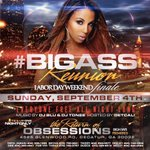 """#Bigassreunion 💃🏽💃🏽  👀 Sunday 🎥  Labor Day text """"obsessions"""" to me  for free entry 4047480804 #Goddessofatl 👯 https://t.co/ItSaujAYih"""
