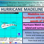 The Big Island and surrounding waters are now under a Hurricane Watch as Madeline strengthens to a major hurricane. https://t.co/nj2QrPlGjB