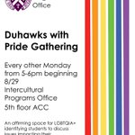 Join us today from 5-6pm in the 5th floor of the ACC. #LGBTQIA+ #LorasInclusion #Duhawks https://t.co/D0SRPNrdTQ