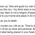 Fan mail. He will prove Islam is a #ReligionOfPeace by taking an axe to my head. 😆 https://t.co/u5lBwVewoK