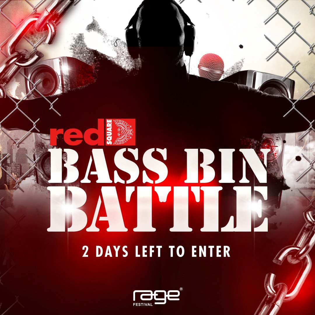 Only two days left to enter the #Rage2016 #RedSquare #BASSBINBATTLE Upload your mix no ...
