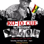 THIS SATURDAY!!! #CueForPresident @ELrepGH x @PAPPYKOJO x @Lil_Shaker x @Cina_Soul x @Iam_Ayisi @AF_Accra https://t.co/a94SEckXM0