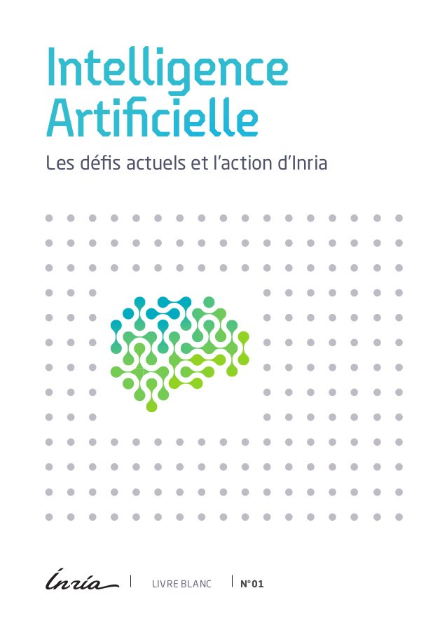 enfin en VF le livre blanc  Intelligence artificielle, défis actuels & action d'Inria   #IA https://t.co/lR1jzNq5mB https://t.co/lur4R1ubFx